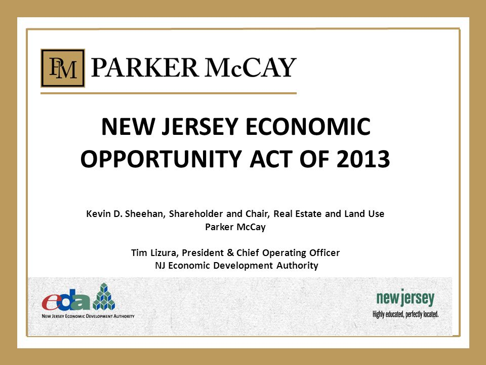 NEW JERSEY ECONOMIC OPPORTUNITY ACT OF 2013 Kevin D