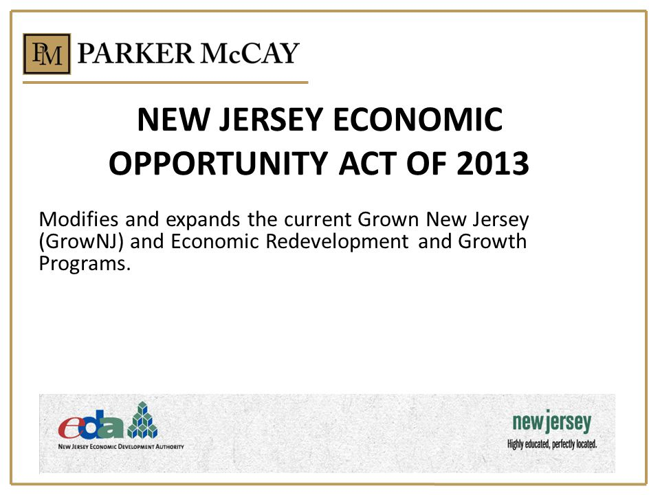 NEW JERSEY ECONOMIC OPPORTUNITY ACT OF 2013