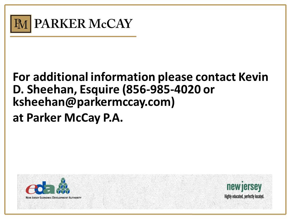 For additional information please contact Kevin D