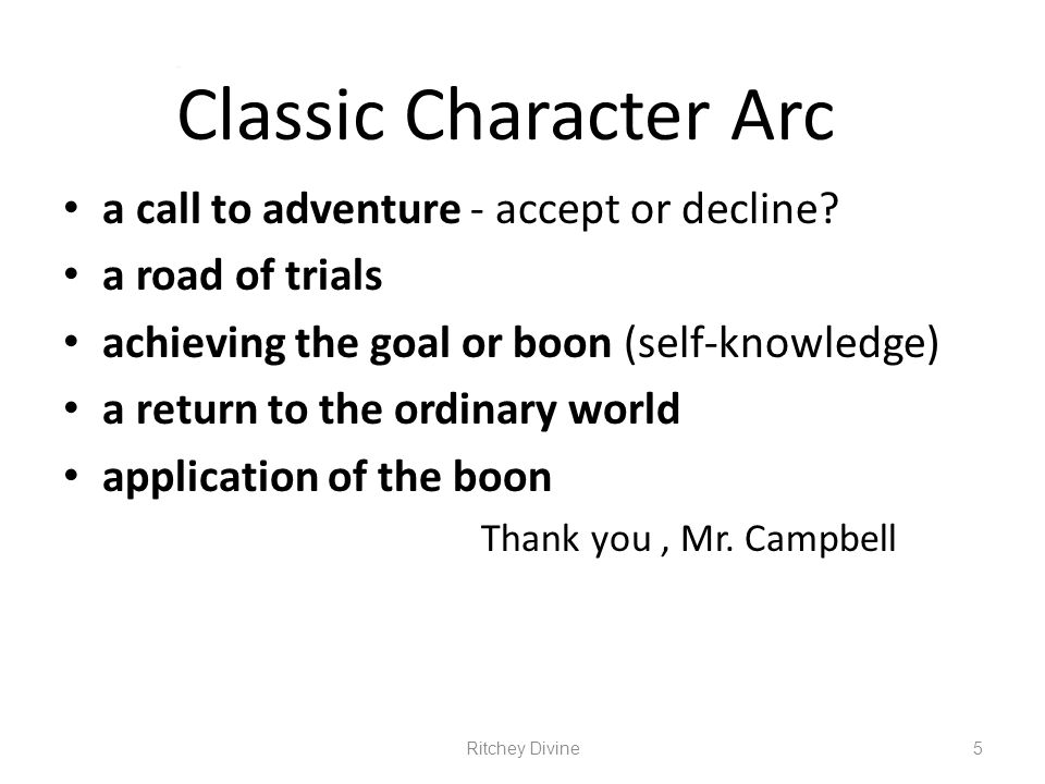 Classic Character Arc a call to adventure - accept or decline