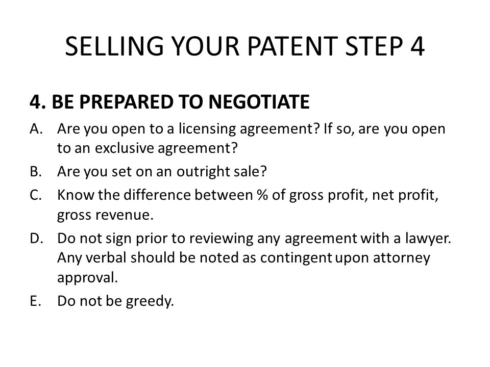 SELLING YOUR PATENT STEP 4