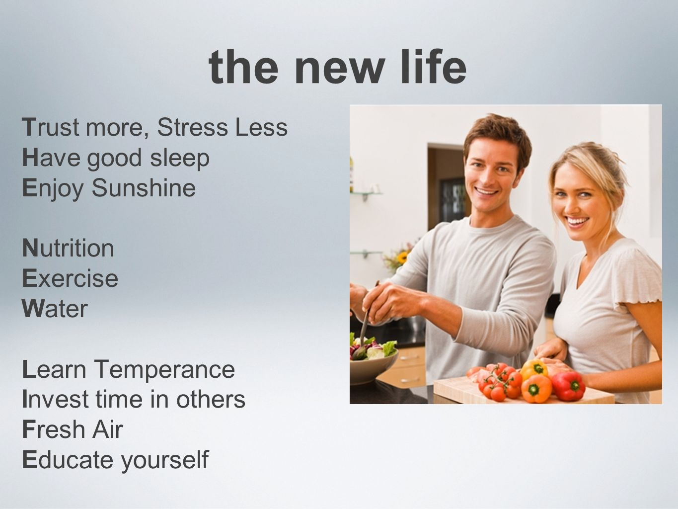 the new life Trust more, Stress Less Have good sleep Enjoy Sunshine