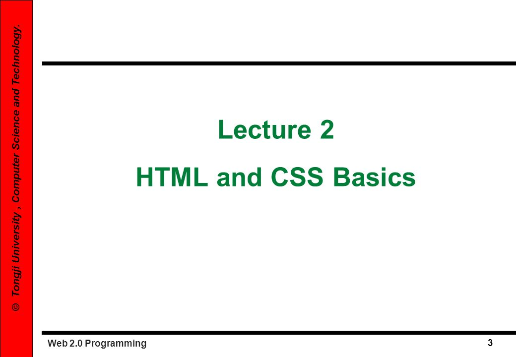 Lecture 2 HTML and CSS Basics