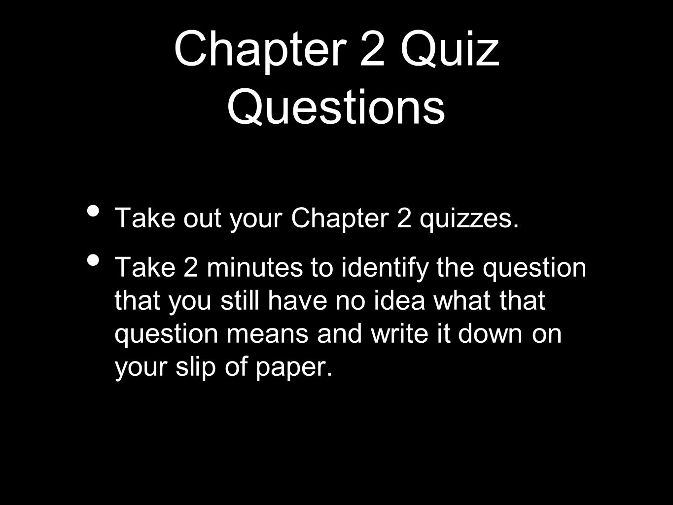 Chapter 2 Quiz Questions