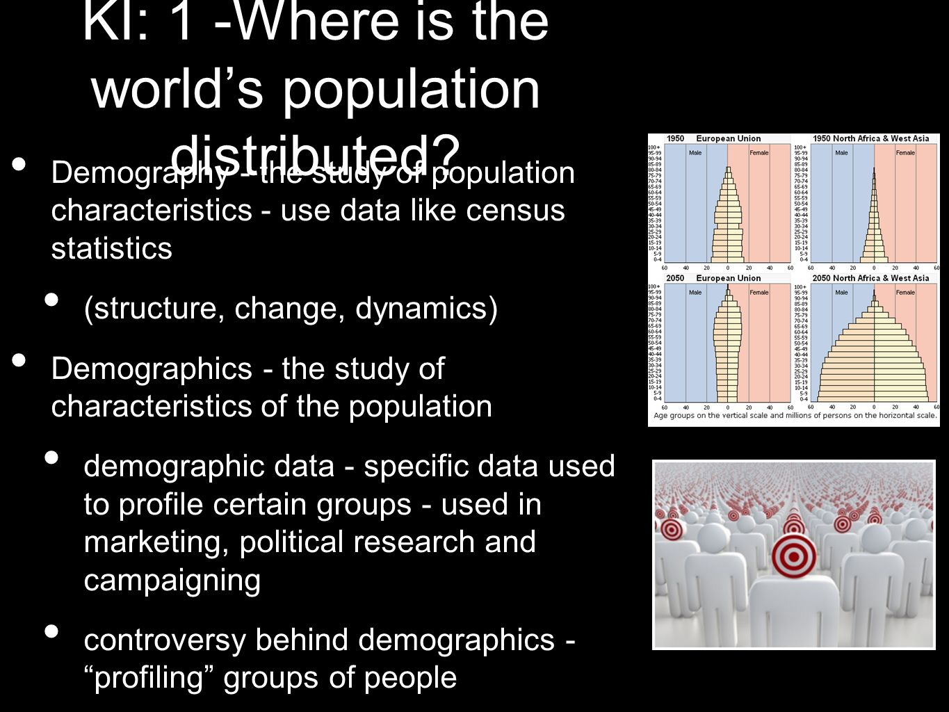 KI: 1 -Where is the world's population distributed