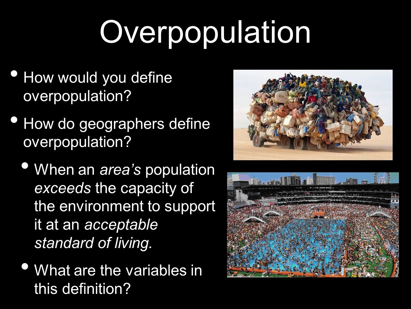 Overpopulation How would you define overpopulation
