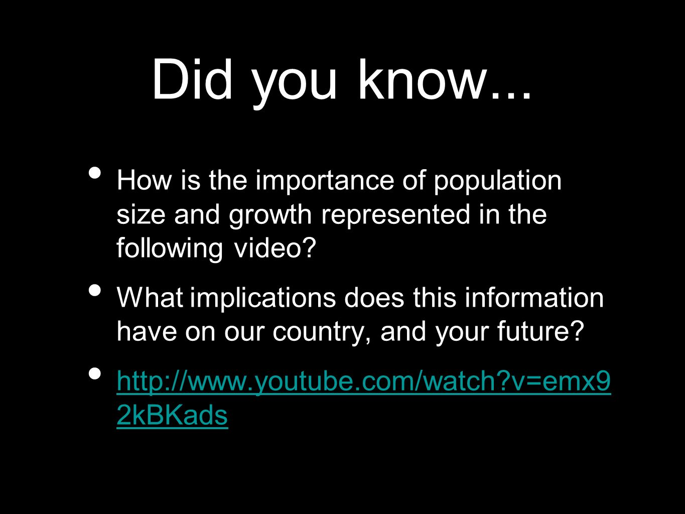 Did you know... How is the importance of population size and growth represented in the following video