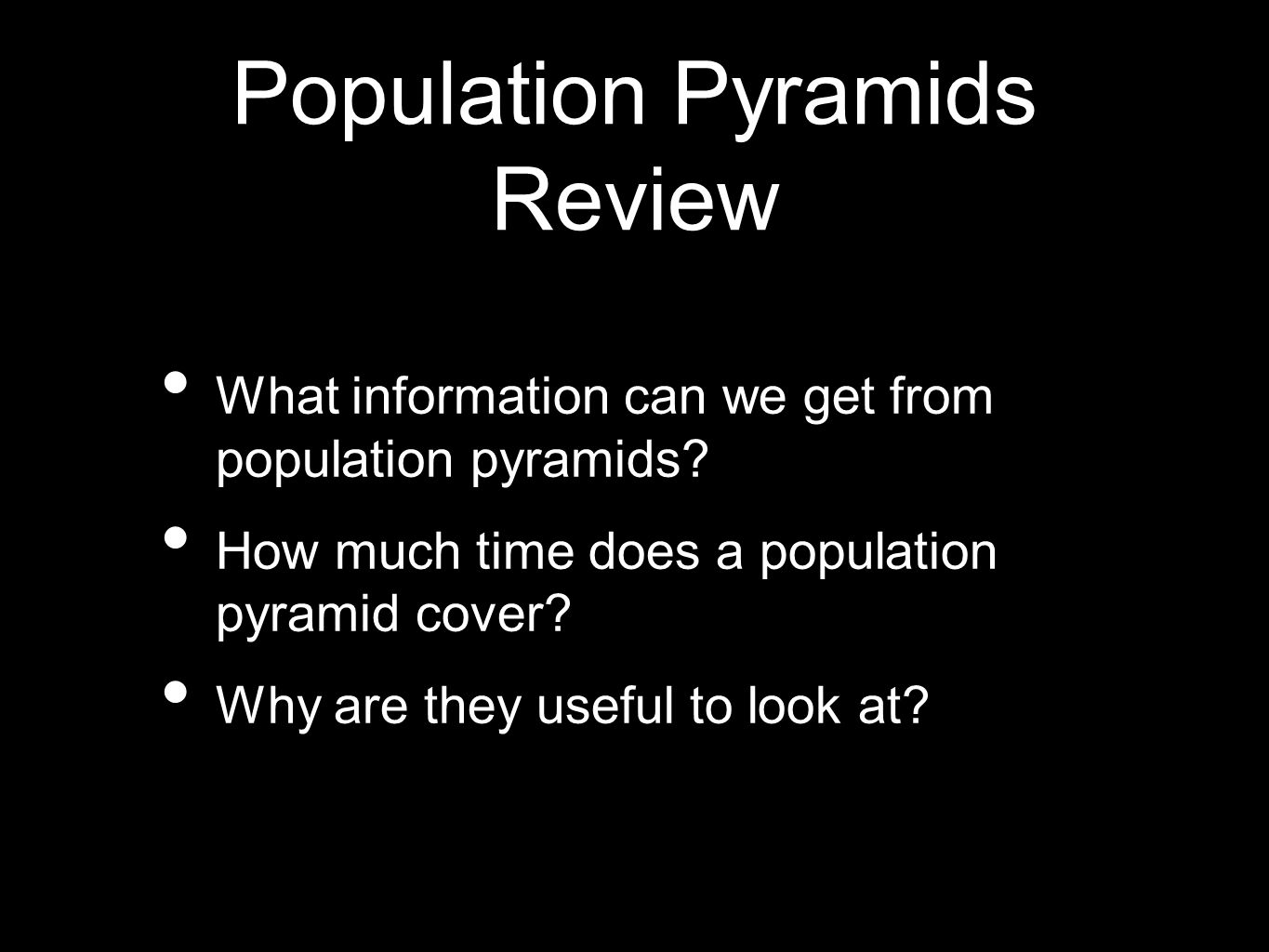 Population Pyramids Review