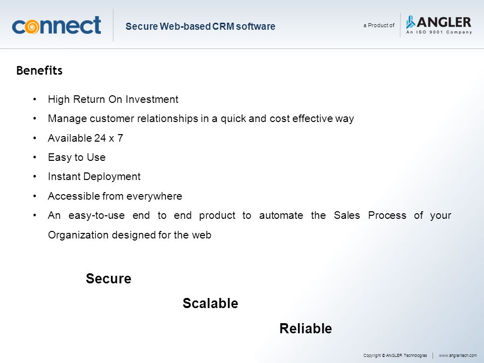 Secure Scalable Reliable Benefits High Return On Investment