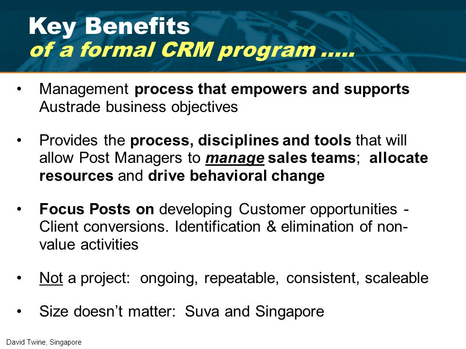 Key Benefits of a formal CRM program …..