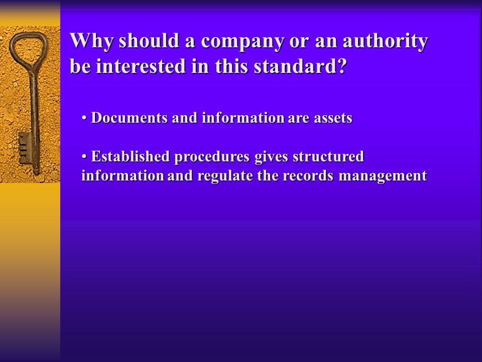 Why should a company or an authority be interested in this standard