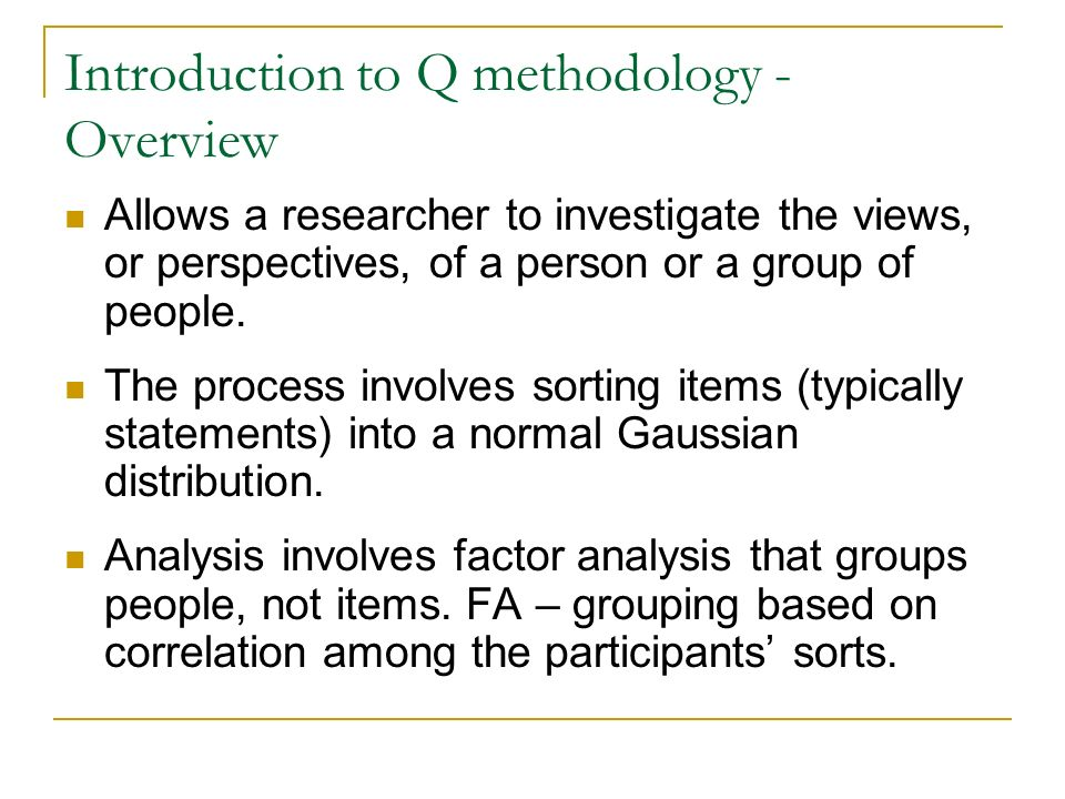 Introduction to Q methodology - Overview