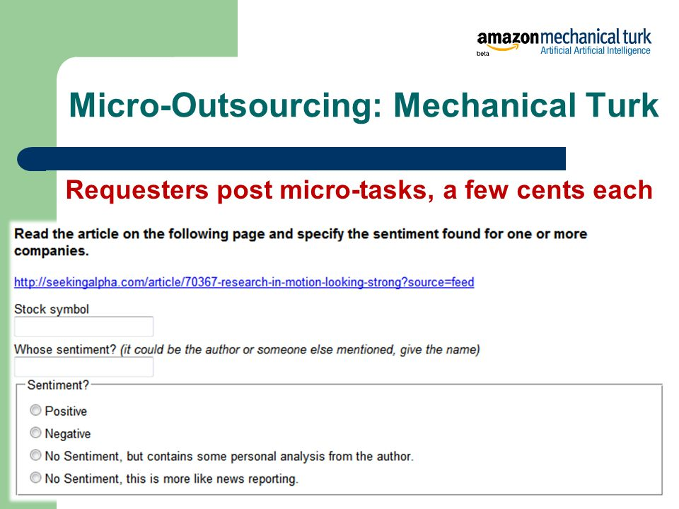 Micro-Outsourcing: Mechanical Turk