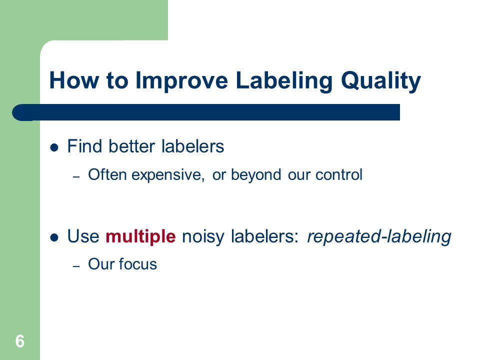 How to Improve Labeling Quality