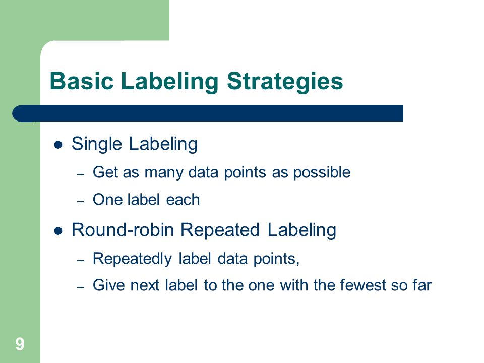 Basic Labeling Strategies