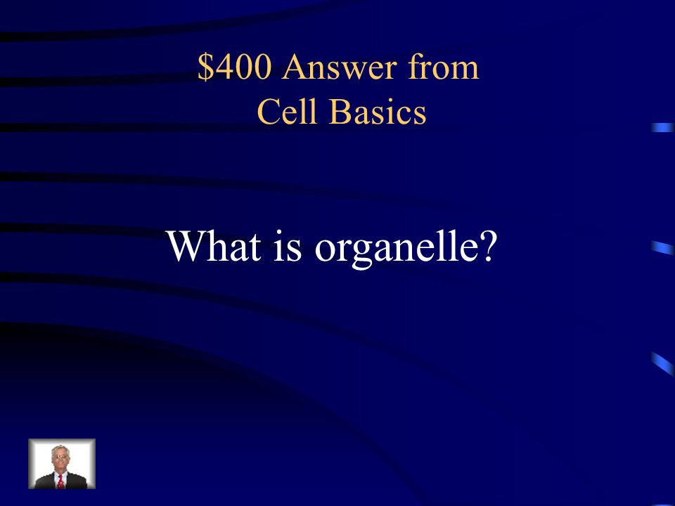 $400 Answer from Cell Basics