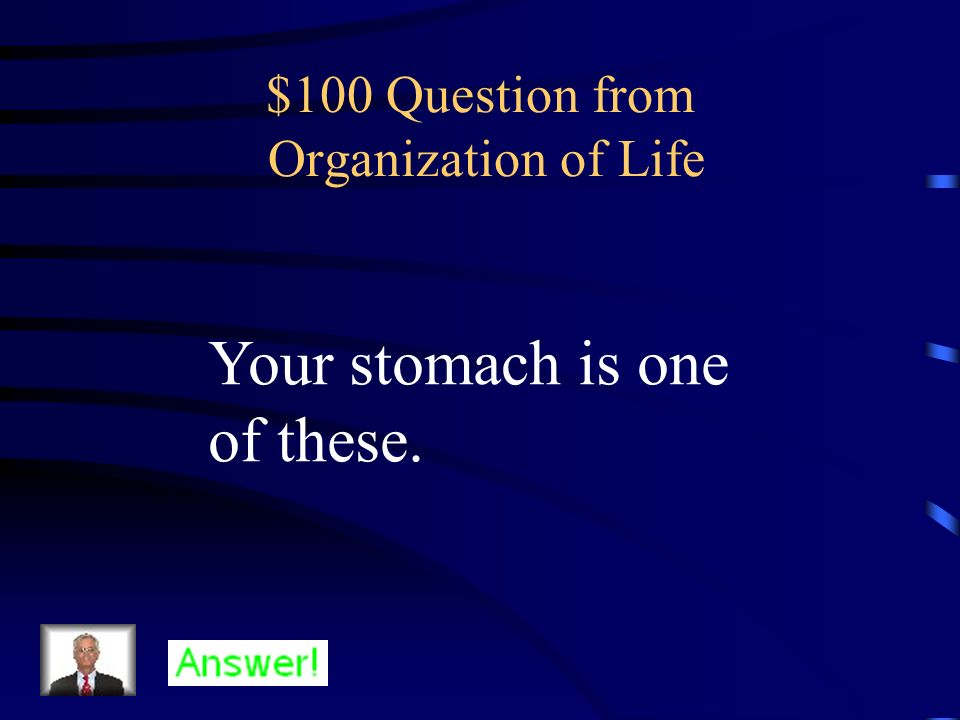 $100 Question from Organization of Life