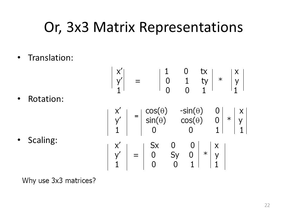 Or, 3x3 Matrix Representations