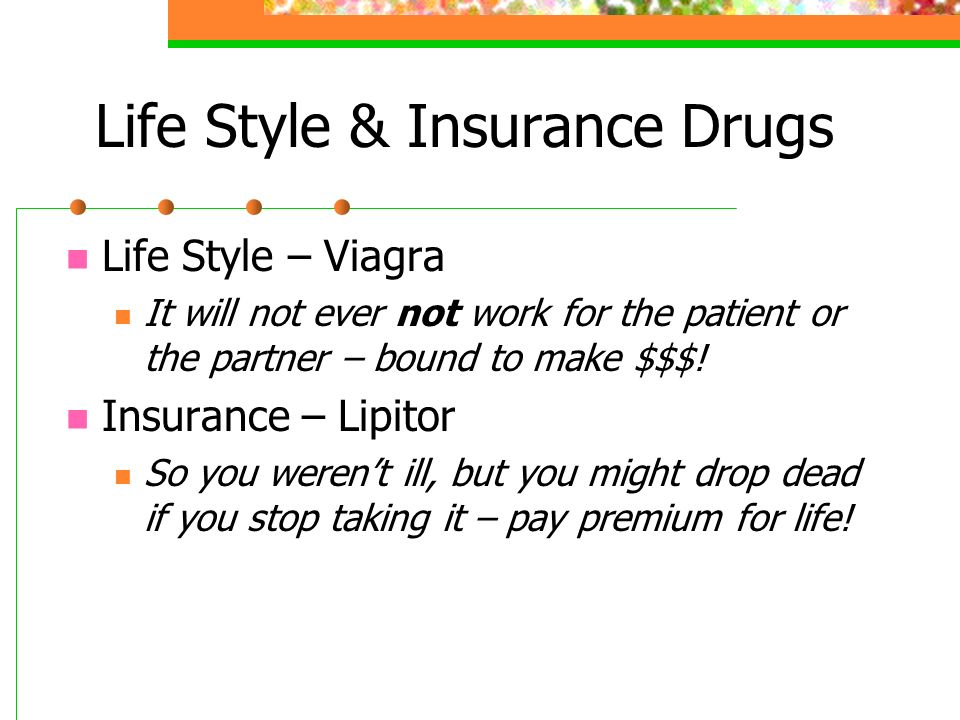Life Style & Insurance Drugs