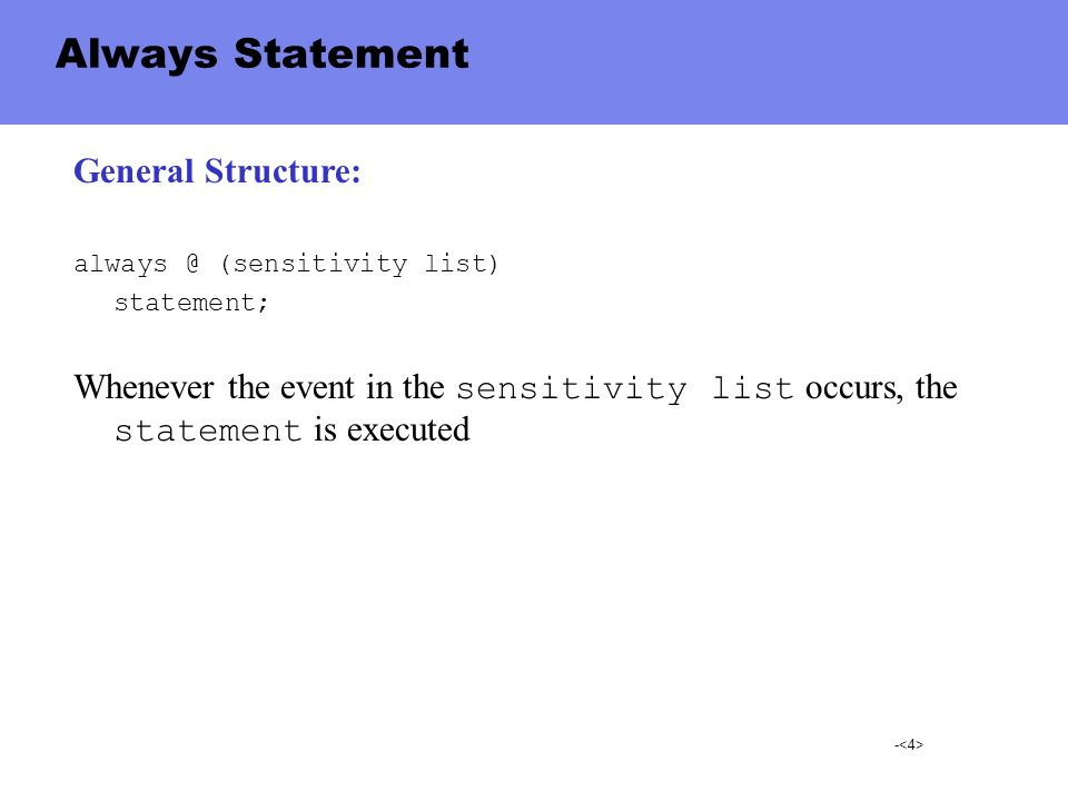 Always Statement General Structure: