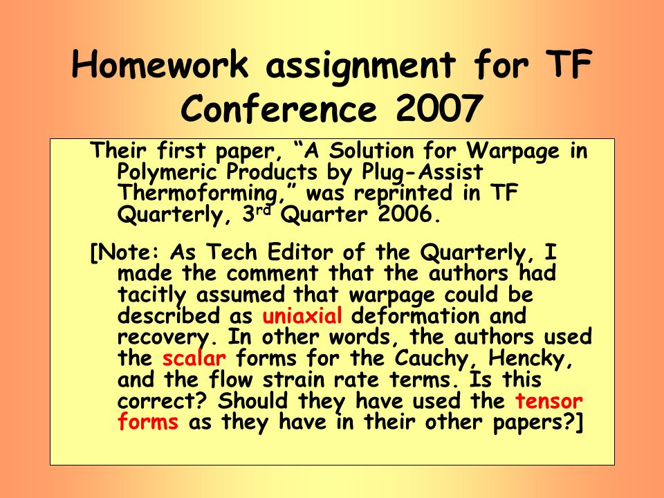 Homework assignment for TF Conference 2007