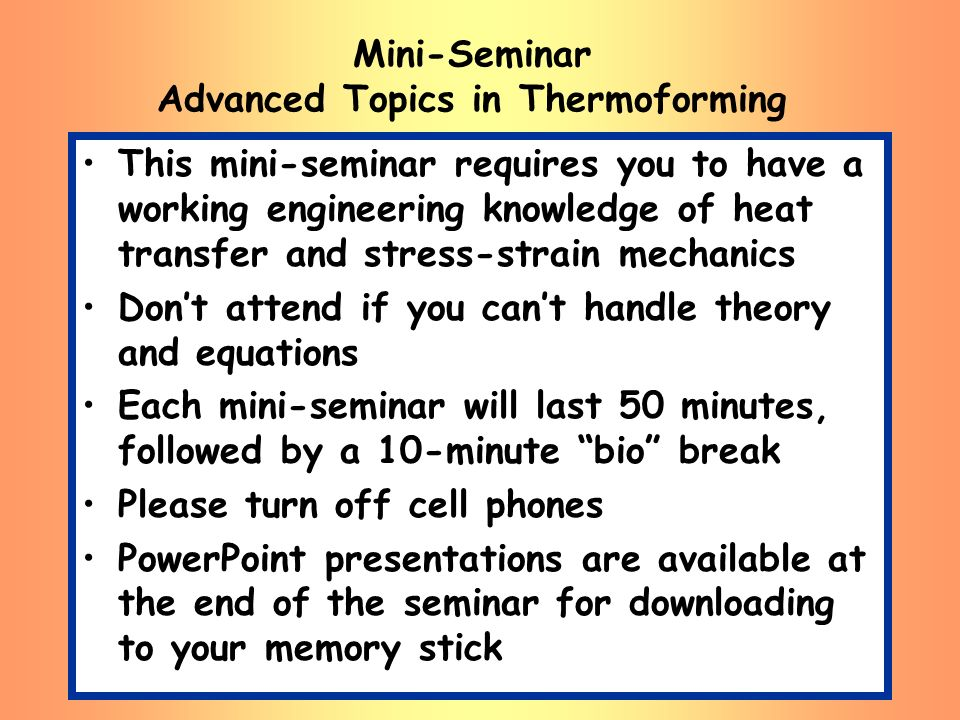 Mini-Seminar Advanced Topics in Thermoforming