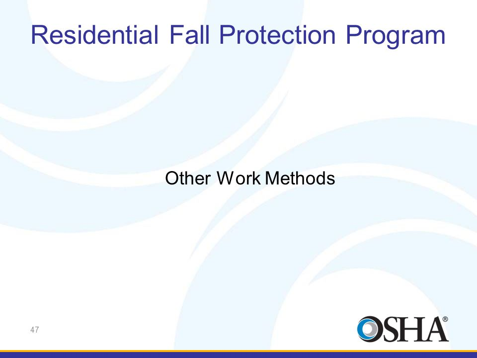 Residential Fall Protection Program
