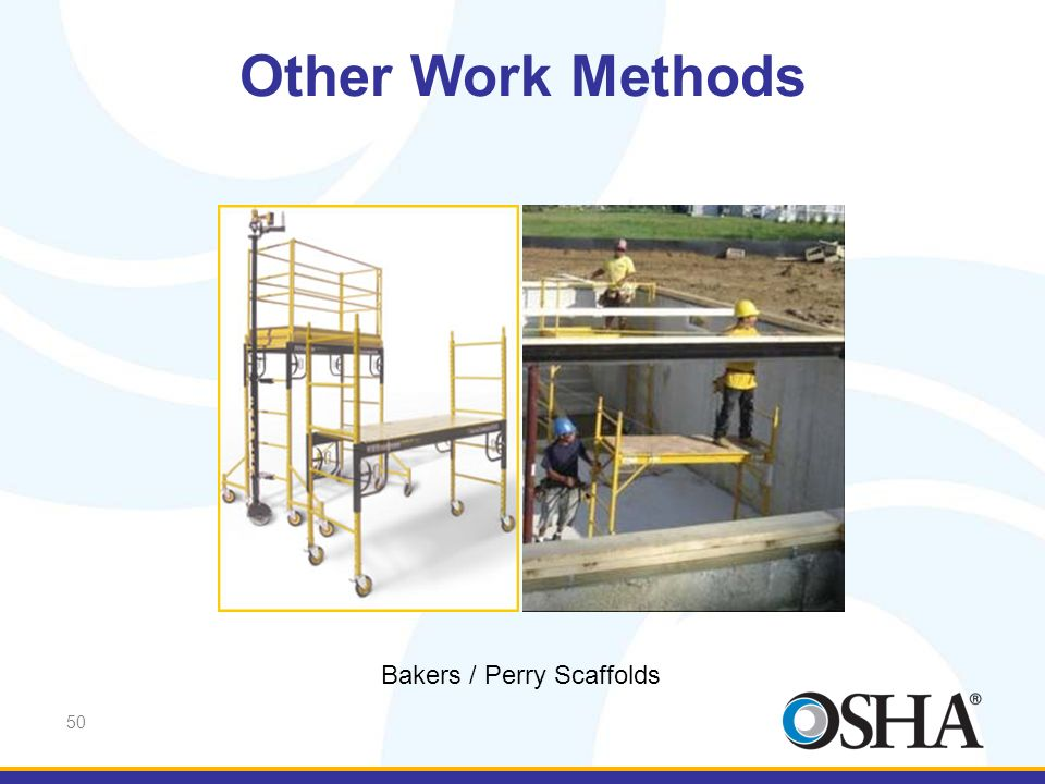Other Work Methods Bakers / Perry Scaffolds