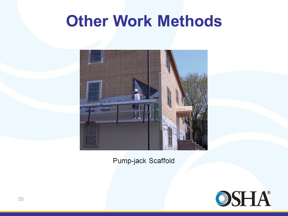 Other Work Methods Pump-jack Scaffold
