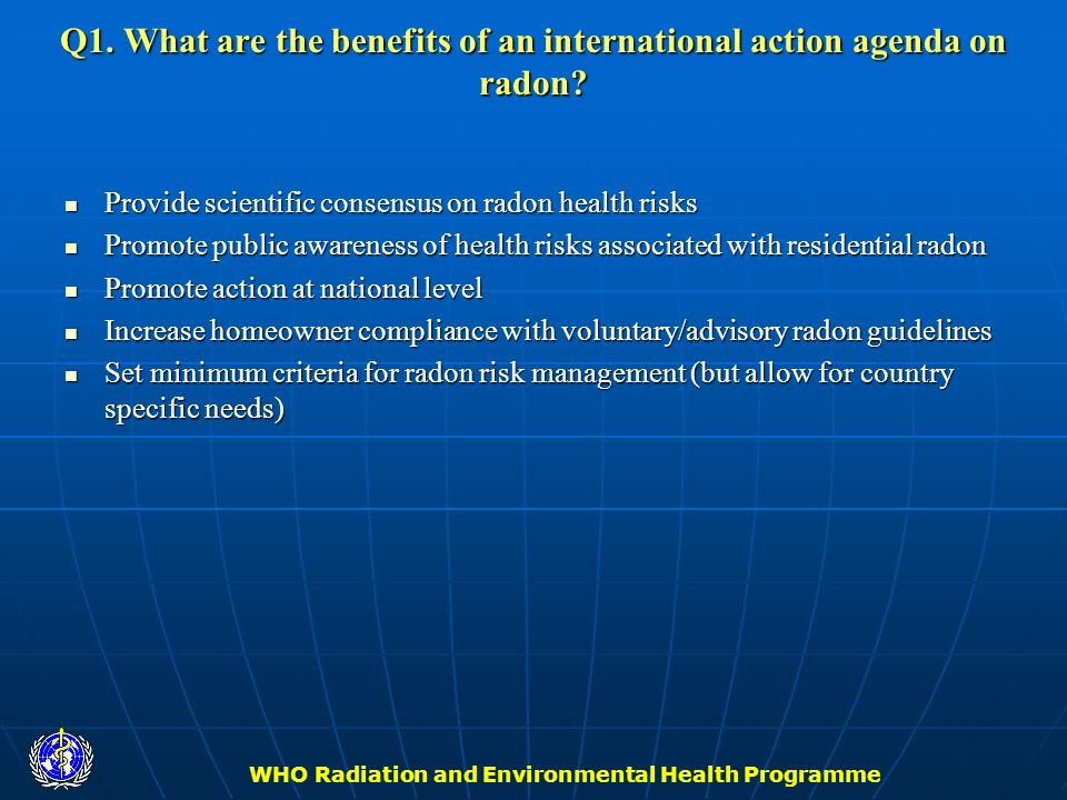 Q1. What are the benefits of an international action agenda on radon