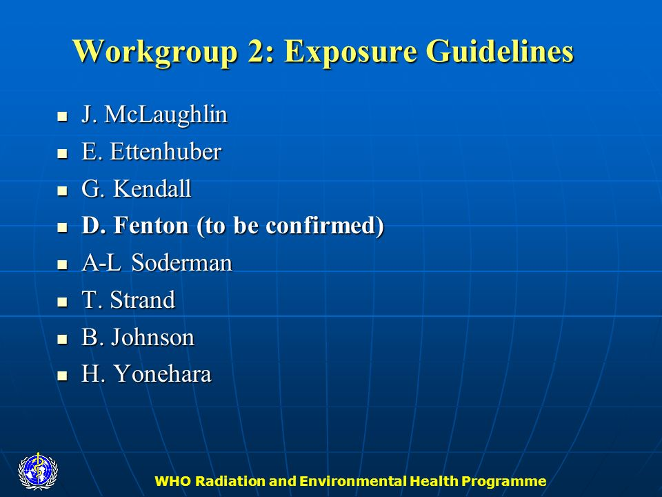 Workgroup 2: Exposure Guidelines