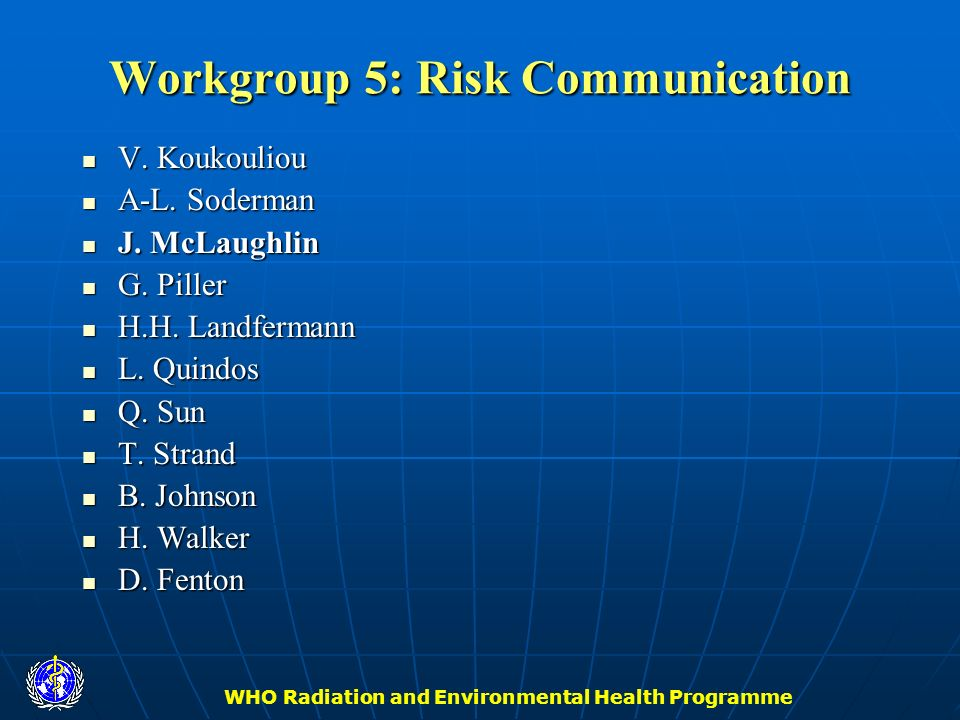 Workgroup 5: Risk Communication