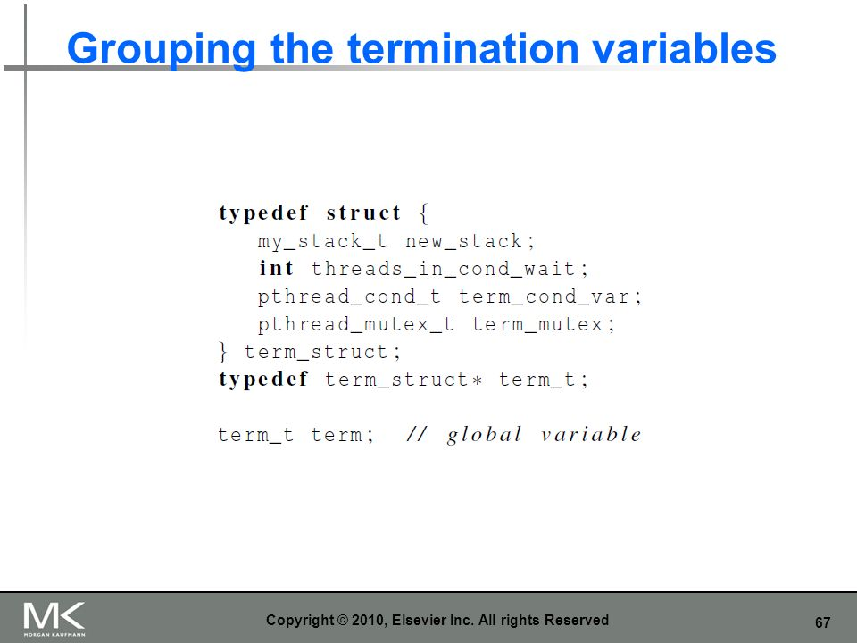 Grouping the termination variables