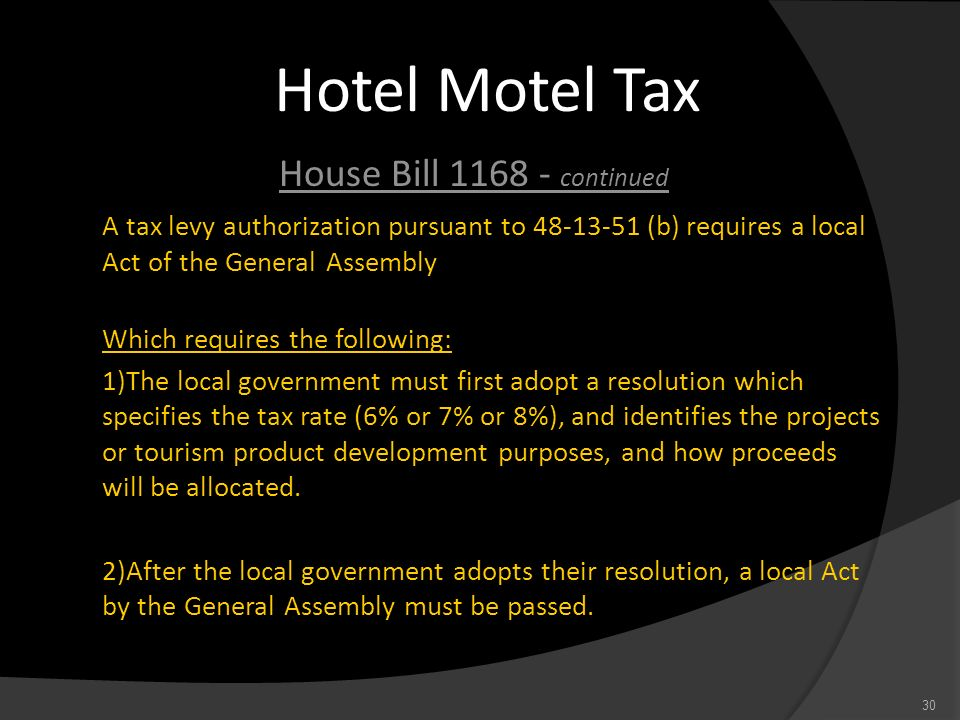 Hotel Motel Tax House Bill continued