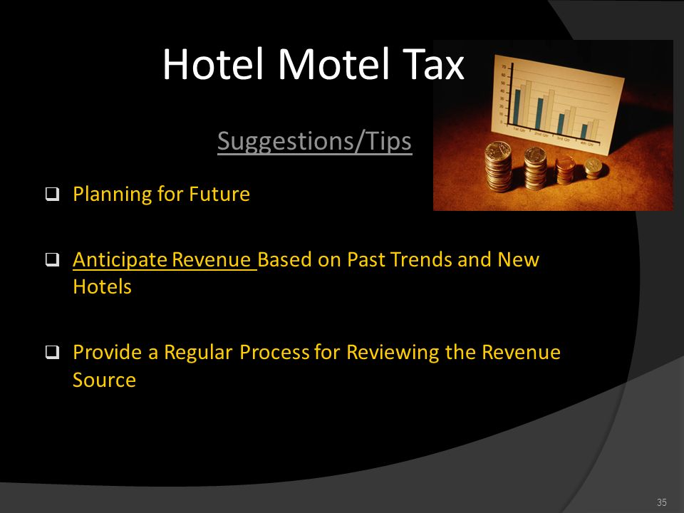 Hotel Motel Tax Suggestions/Tips Planning for Future