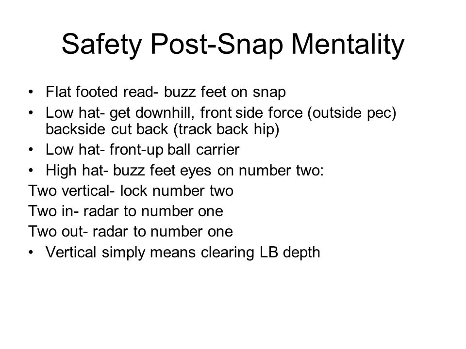 Safety Post-Snap Mentality