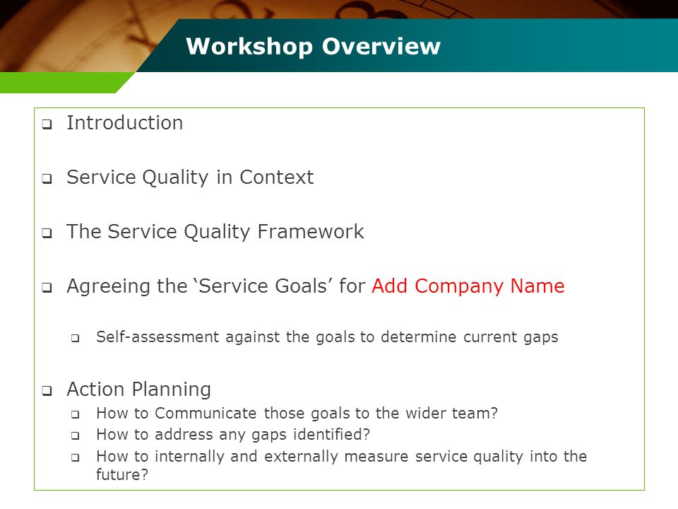 Workshop Overview Introduction Service Quality in Context
