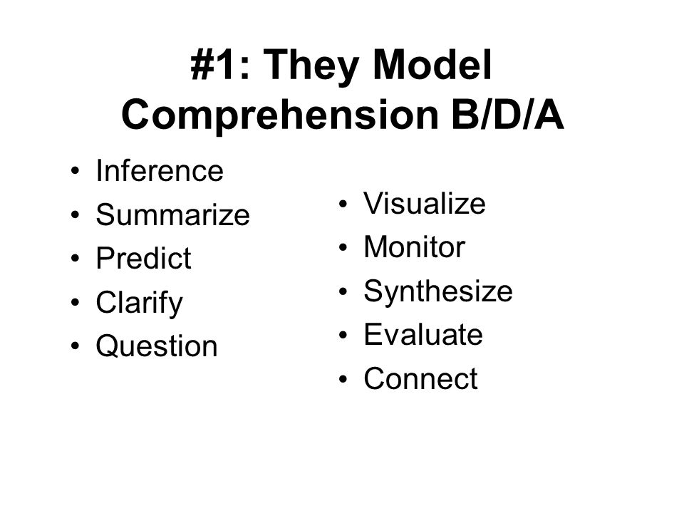 #1: They Model Comprehension B/D/A