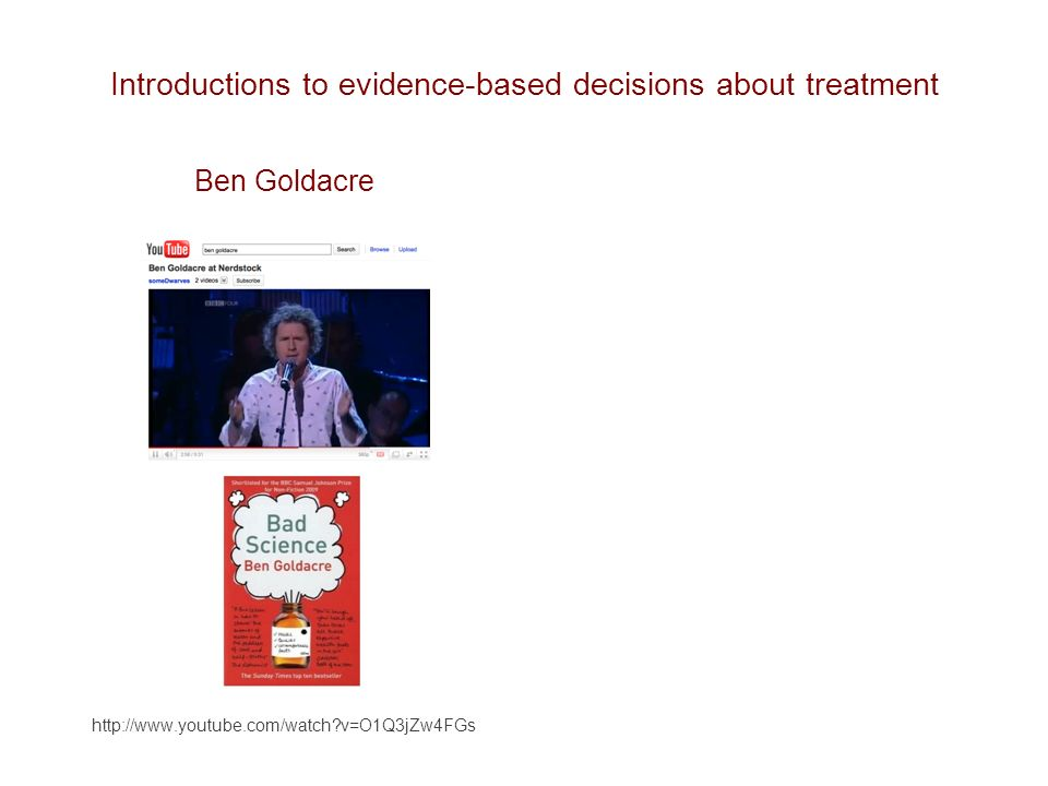 Introductions to evidence-based decisions about treatment