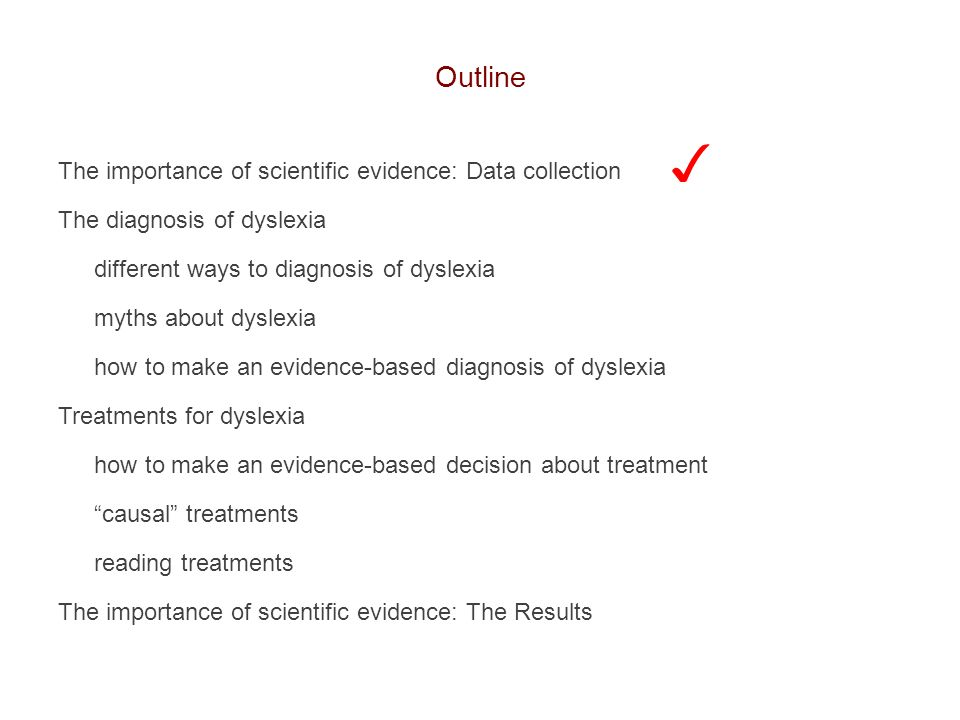 ✓ Outline The importance of scientific evidence: Data collection