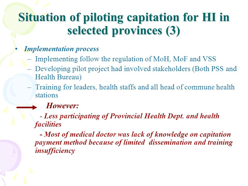 Situation of piloting capitation for HI in selected provinces (3)