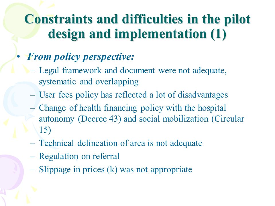 Constraints and difficulties in the pilot design and implementation (1)