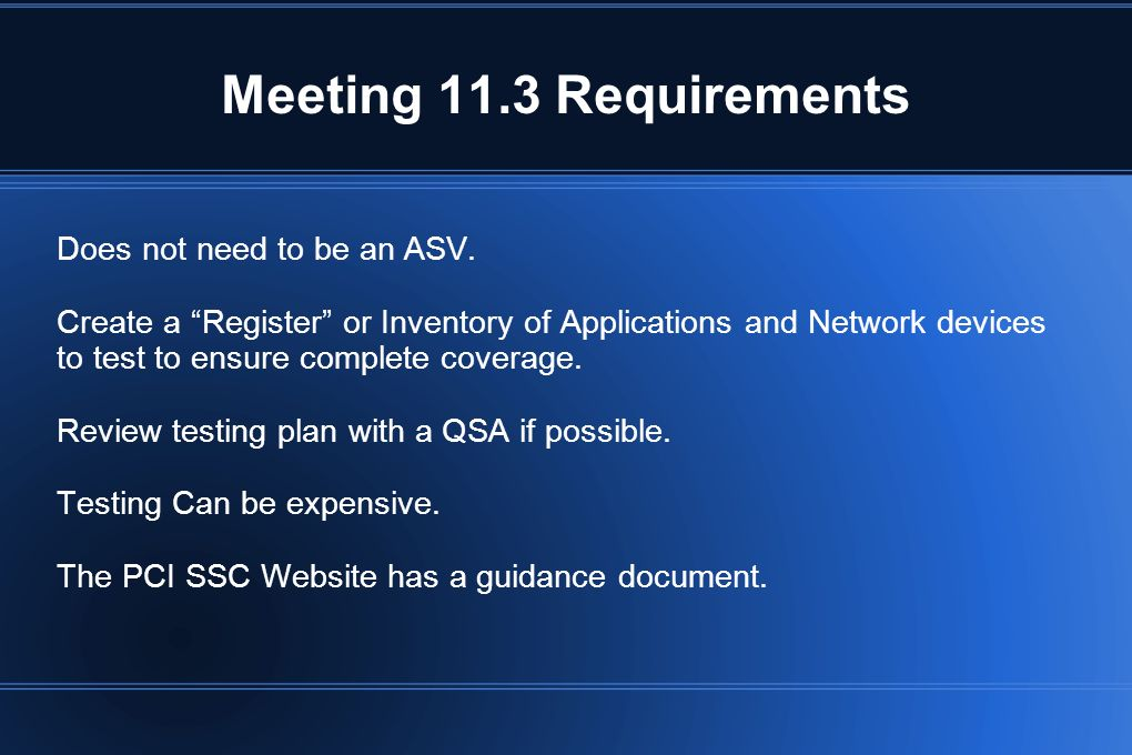 Meeting 11.3 Requirements Does not need to be an ASV.