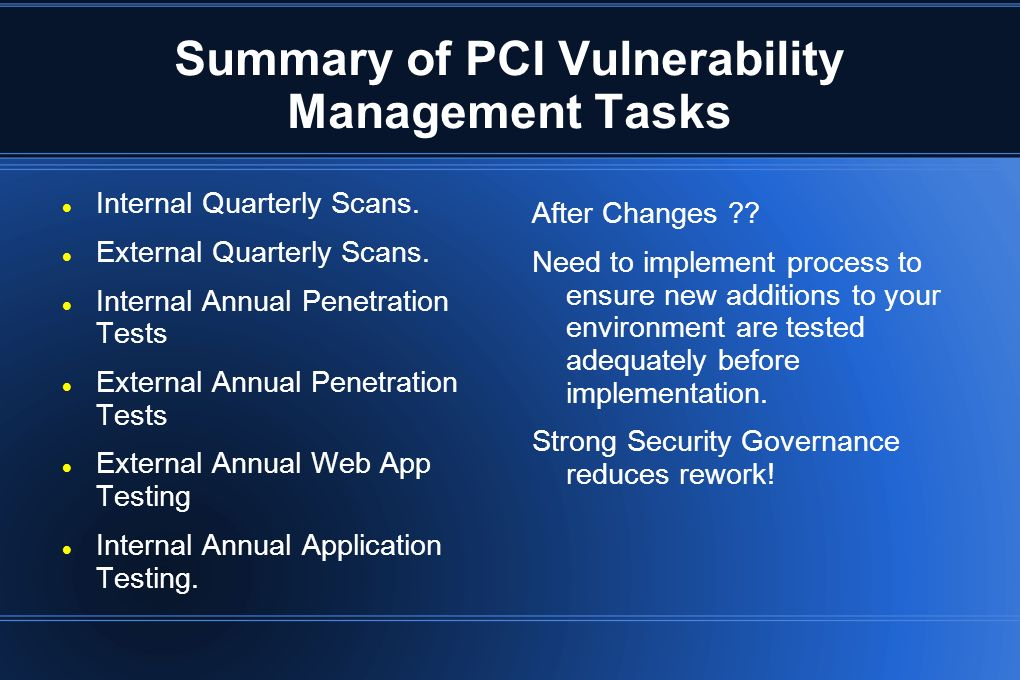 Summary of PCI Vulnerability Management Tasks