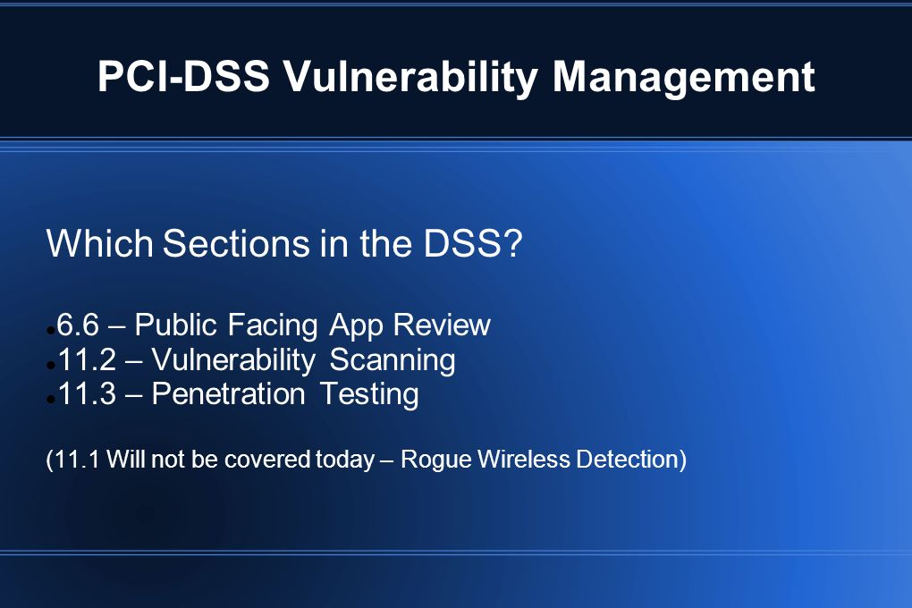 PCI-DSS Vulnerability Management