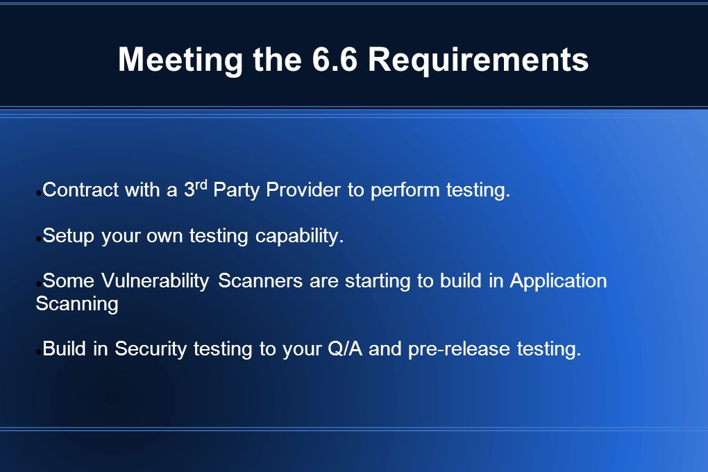 Meeting the 6.6 Requirements