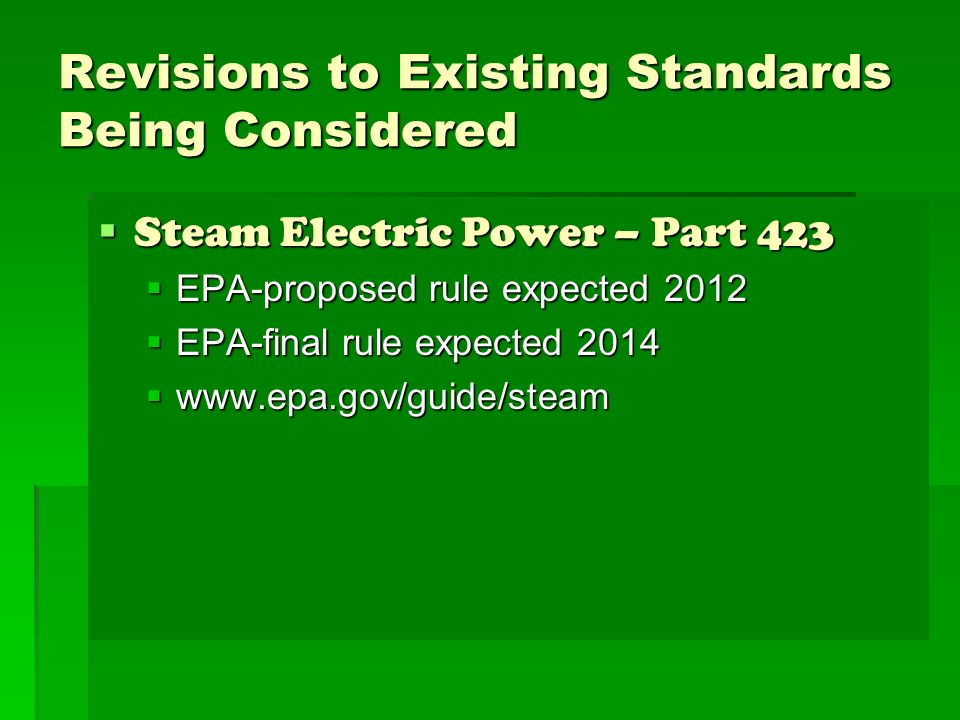 Revisions to Existing Standards Being Considered