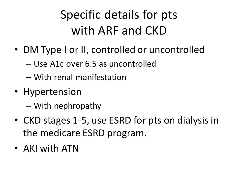 Specific details for pts with ARF and CKD