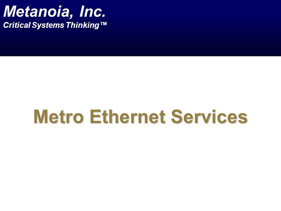 Metro Ethernet Services