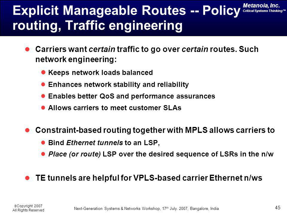 Explicit Manageable Routes -- Policy routing, Traffic engineering